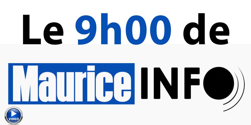 Le 9h00 de Maurice Info
