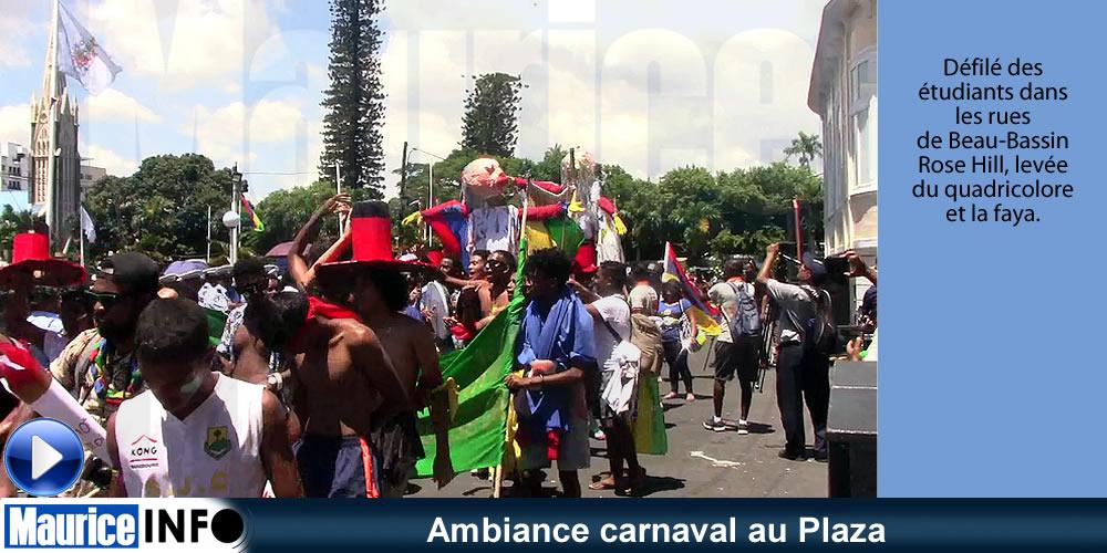 Ambiance carnaval au Plaza