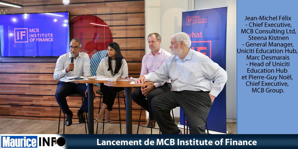 Lancement de MCB Institute of Finance