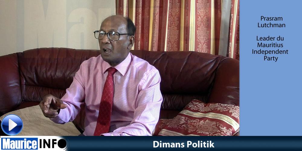 Dimans Politik Prasram Lutchman leader du Mauritius Independent Party