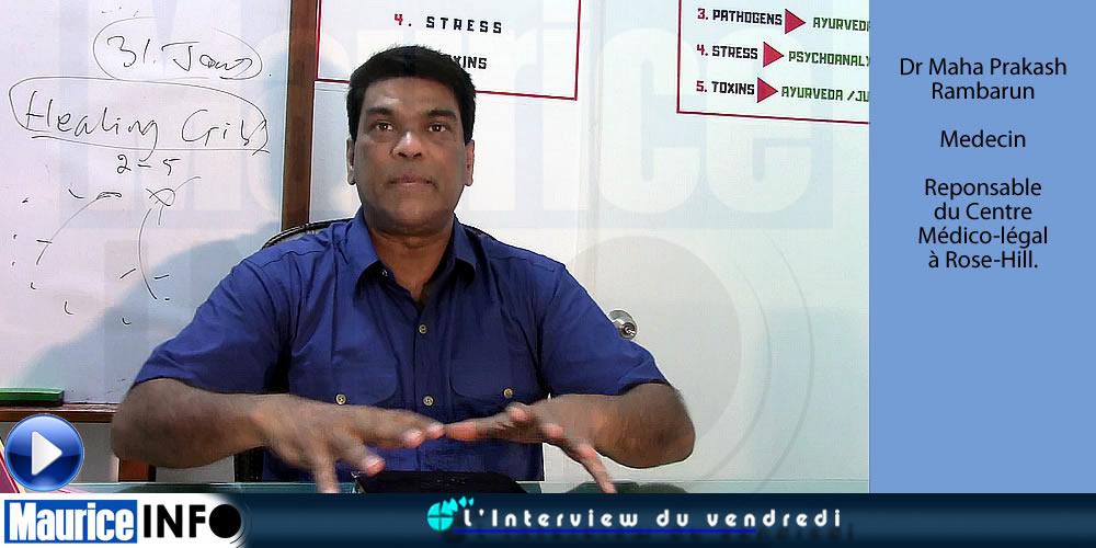 L'Interview du Vendredi du Dr Maha Prakash Rambarun